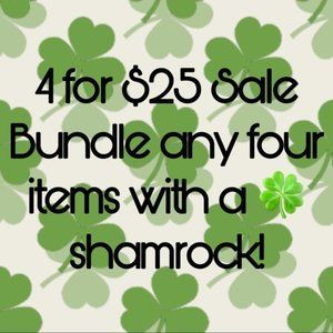 Other - 🍀 4 for $25 Sale!! Any items with a Shamrock ☘️